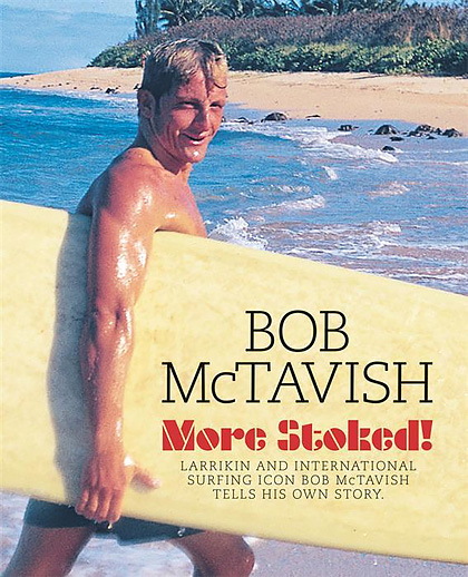 Bob McTavish to launch new book 'More Stoked'